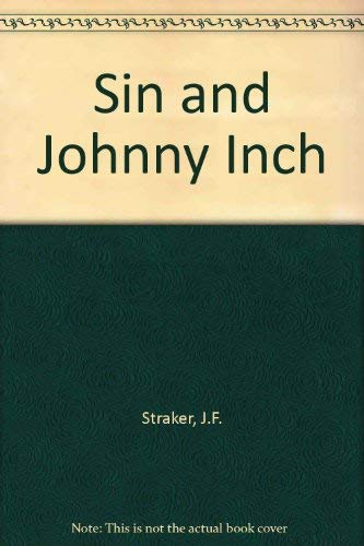 9780245592096: Sin and Johnny Inch