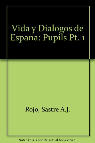9780245592430: Vida y Dialogos de Espana: Pupils Pt. 1