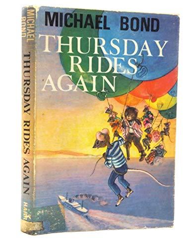 9780245593406: Thursday Rides Again