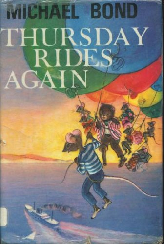 Thursday Rides Again (0245593403) by Michael Bond