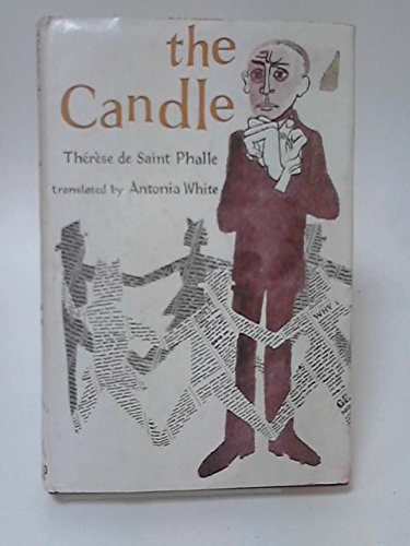 The Candle: Therese De Saint Phalle