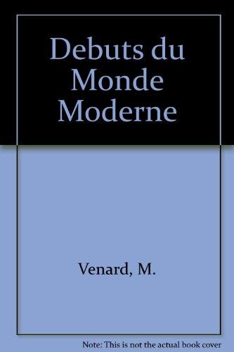 9780245594472: Debuts du Monde Moderne