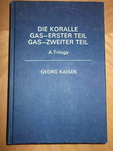 Koralle: Pts. 1 & 2: Georg Kaiser, B.