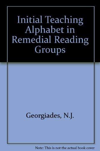 Initial Teaching Alphabet in Remedial Reading Groups: N.J. Georgiades