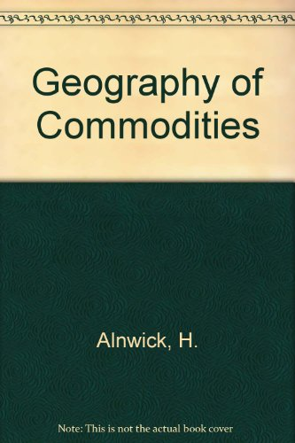 Geography of Commodities: H. Alnwick