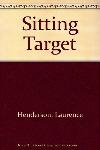 Sitting Target: Henderson, Laurence