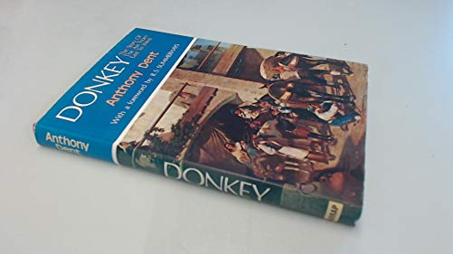 Donkey the Story of the Ass from East to West: Dent Anthony
