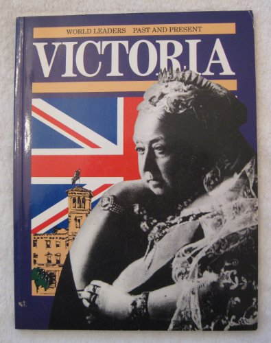 Queen Victoria (World Leaders Past & Present): Shearman, Deirdre