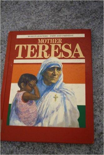 9780245601309: Mother Teresa (World Leaders Past & Present)