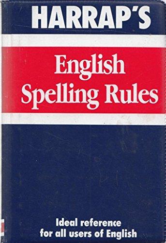 9780245601446: Harrap's English Spelling Rules