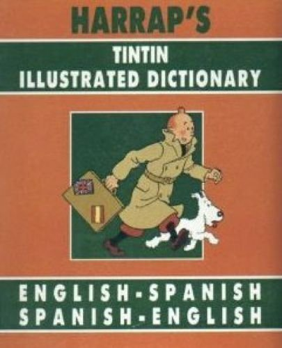9780245603617: Tintin Illustrated Dictionary: English-Spanish, Spanish-English