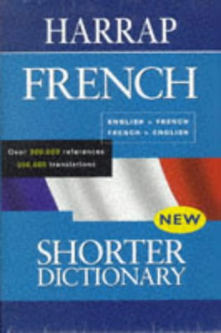 9780245605246: Harrap's Shorter French-English, English-French Dictionary
