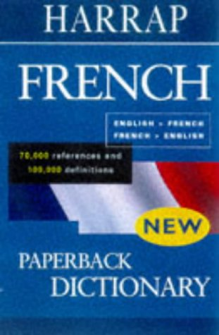 Harrap's Paperback French Dictionary (0245606270) by Harrap