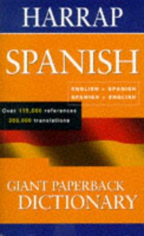 9780245606366: Harrap's Giant Paperback Spanish Dictionary