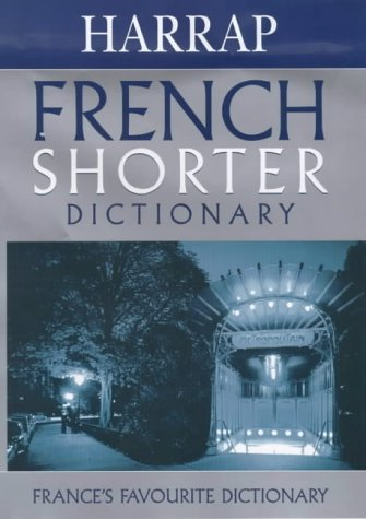 Harrap's Shorter Dictionary: English-French/ French- English: Elkaim, I. et