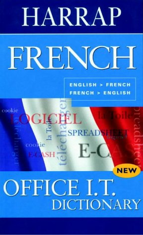 9780245606656: French Office I.T. Dictionary: English-French, French-English (English and French Edition)