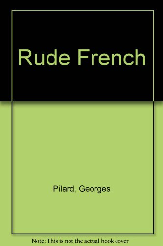 9780245606748: Rude French