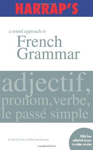 9780245607875: Harrap's A Sound Approach to French Grammar