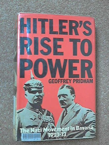 9780246105172: Hitler's rise to power;: The Nazi movement in Bavaria, 1923-1933