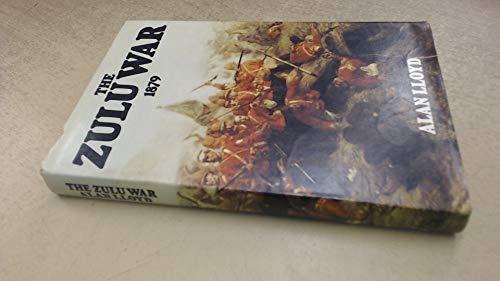 The Zulu War 1879: Lloyd Alan
