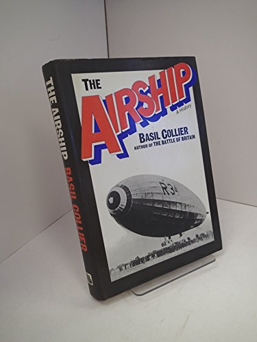 The airship: A history: Collier, Basil