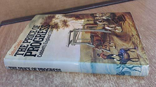 9780246106049: Price of Progress: Cobbett's England, 1780-1835
