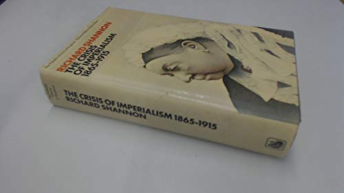 9780246106698: The Crisis of Imperialism, 1865-1915 (Paladin History of England)