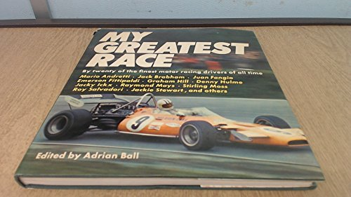 My greatest race,: Adrian Ball