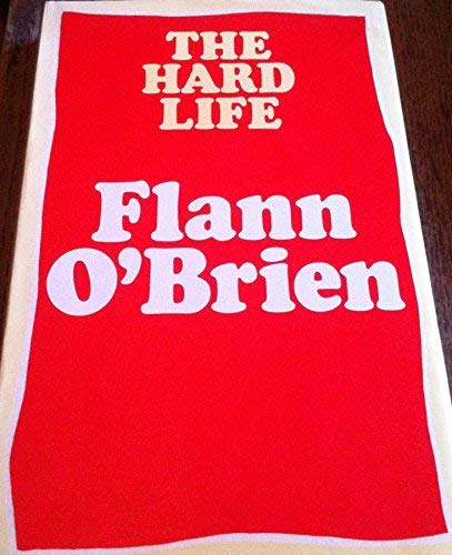 Hard Life (9780246107657) by Flann O'Brien