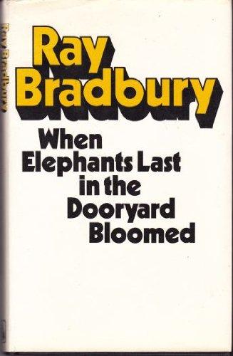 9780246108289: When Elephants Last in the Dooryard Bloomed