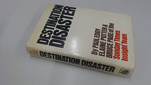 Destination Disaster: Paul Eddy,Elaine Potter& Bruce Page