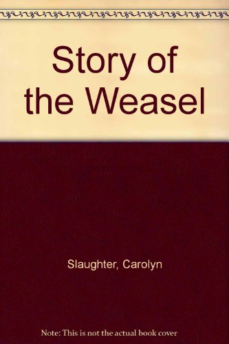9780246108876: Story of the Weasel