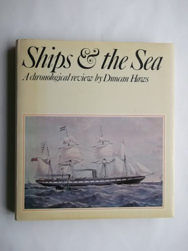Ships and the Sea (0246109181) by Duncan Haws
