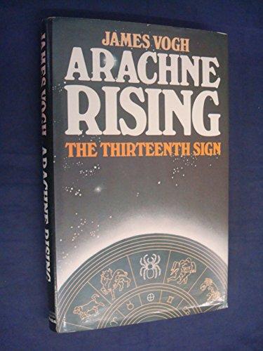 Arachne Rising: The Thirteenth Sign of the Zodiac: Sladek, John writing as James Vogh