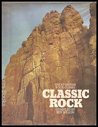 9780246109385: Classic Rock: Great British Rock Climbs