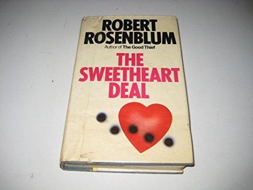 The sweetheart deal: Rosenblum, Robert