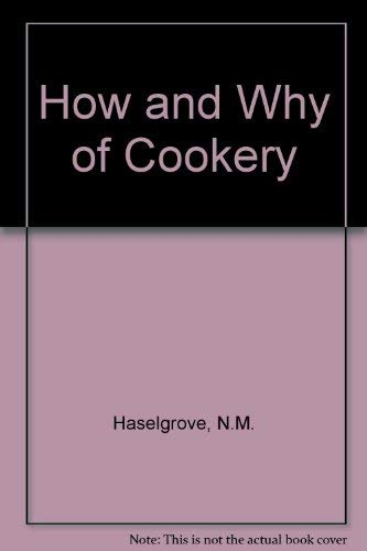 9780246109569: How and Why of Cookery