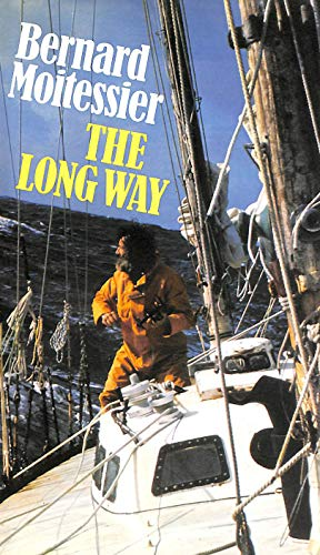 9780246109873: The Long Way : Non Stop and Solo Around the World