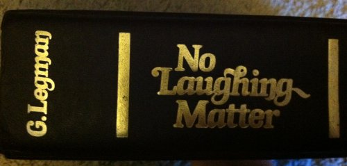 9780246110220: No Laughing Matter: Rationale of the Dirty Joke