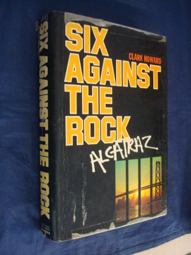 9780246110527: Six Against the Rock