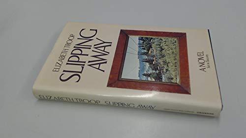 9780246110893: Slipping Away