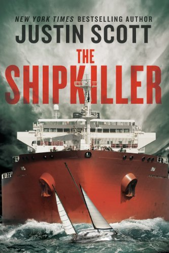 The Shipkiller: Scott, Justin