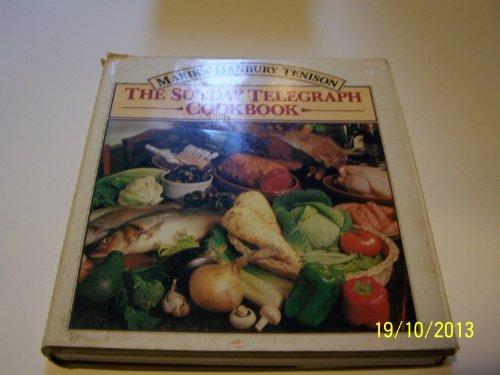 The Sunday Telegraph Cookbook: Tenison, Marika Hanbury