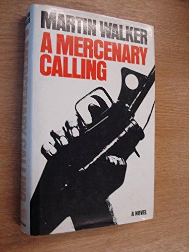 9780246111654: A mercenary calling