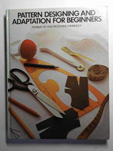 Pattern Designing and Adaptation for Beginners