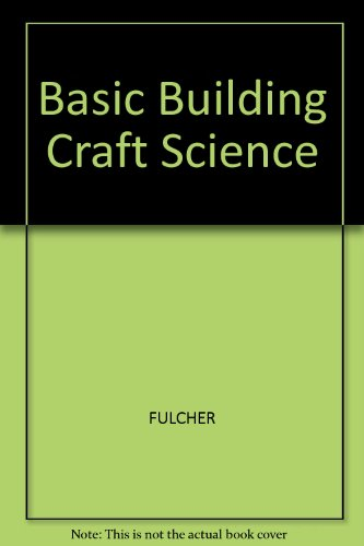 9780246112651: Basic Building Craft Science