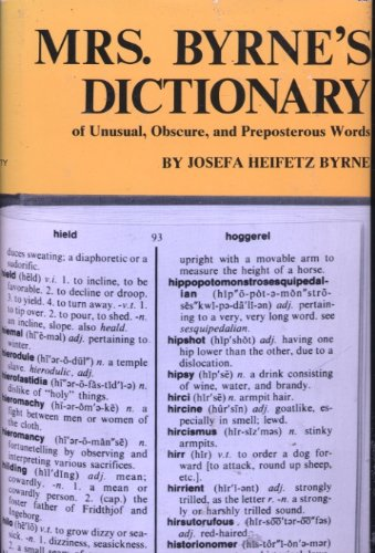 9780246112729: Mrs. Byrne's Dictionary of Unusual, Obscure and Preposterous Words