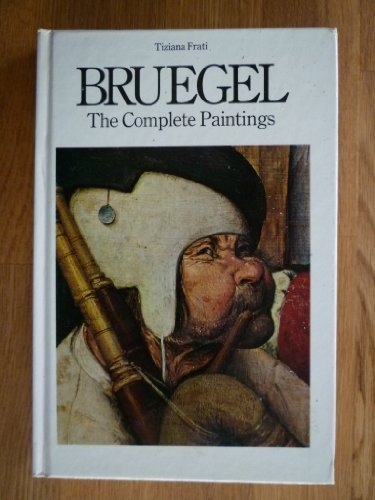 Bruegel: The Complete Paintings (0246112867) by PIETER BRUEGEL