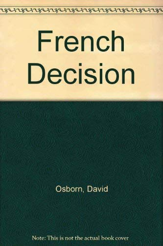 The French Decision