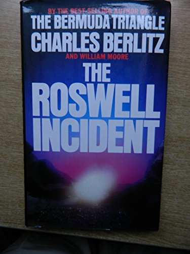 Roswell Incident: Berlitz, Charles, Moore, William